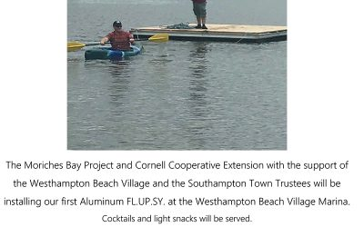 Installation of our first Aluminum FL.UP.SY. at the Westhampton Beach Village Marina